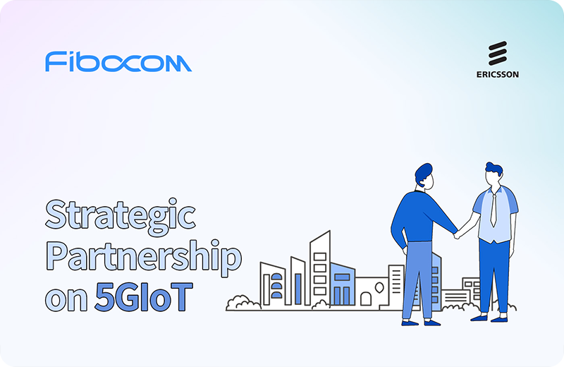 Fibocom-and-Ericsson-Announces-Strategic-Partnership-on-5GIoT.png