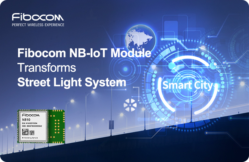 FIbocom NB-IoT empower City Streelight.jpg